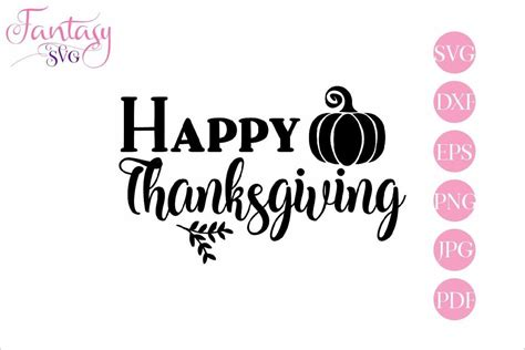 Check out our thanksgiving svg selection for the very best in unique or custom, handmade pieces from our digital shops. Happy Thanksgiving - SVG Cut Files (181702) | SVGs ...