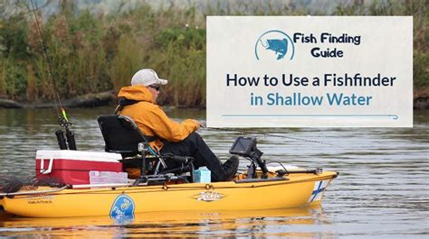 How To Use A Fishfinder In Shallow Water  Fish Finding Guide