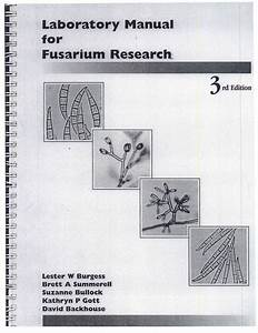 Laboratory Manual For Fusarium Research 3rd Edition Lester