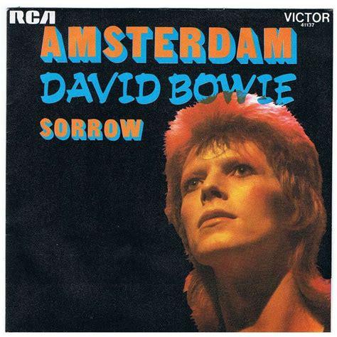 David Bowie Of Amsterdam amsterdam testo e traduzione velvetgoldmine it