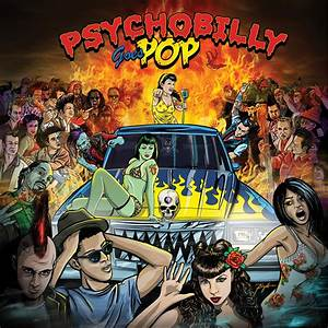 Psychobilly Goes Pop (LP) Cleopatra Records : Store