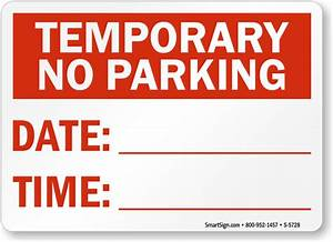 temporary no parking signs free shipping With no parking signs template