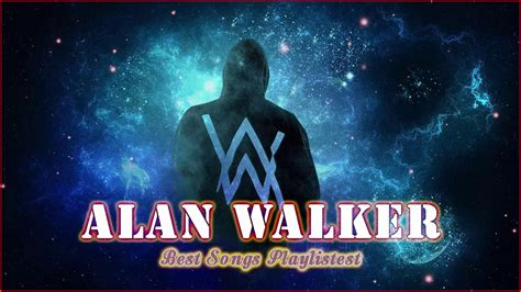 alan walker songs edm