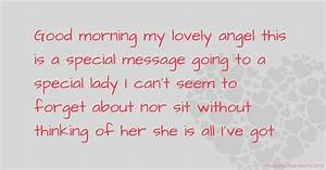Good morning my lovely angel this is a special message ...