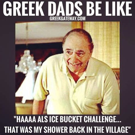 Greek Meme - lol something my dad would say greek agape pinterest dads greek and greek memes