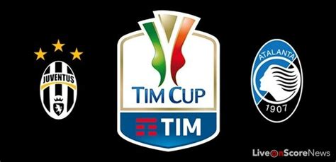 Coppa Italia Juventus Vs Atalanta