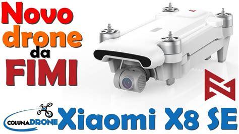 novo xiaomi fimi  se drone  filmagens  dobravel baratissimo colunadrone youtube