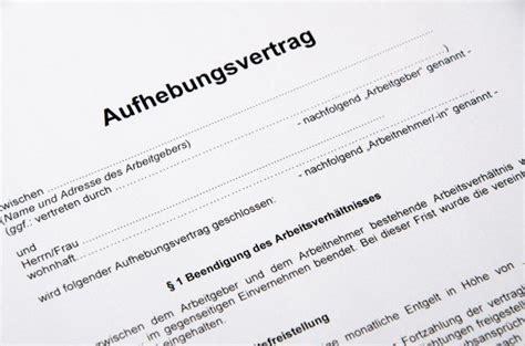 aufhebungsvertrag alles wichtige inkl vorlage vorlage
