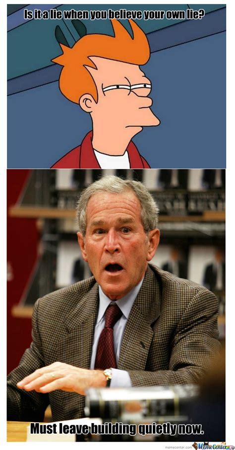 George W Bush Memes - george w bush by nightbreed meme center