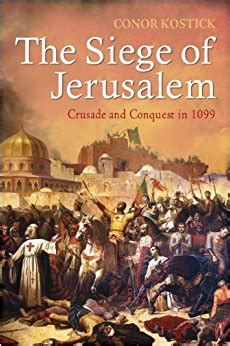 amazon siege amazon com the siege of jerusalem crusade and conquest