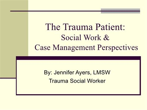 The Trauma Patient Social Work And Case Management