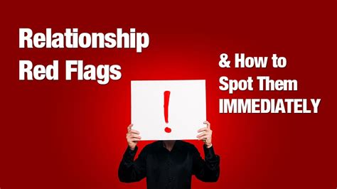 Relationship Red Flags & How To See Them Immediately