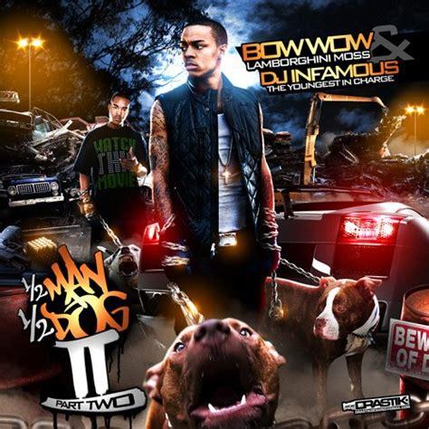 mixtape dj infamous bow wow  man  dog part