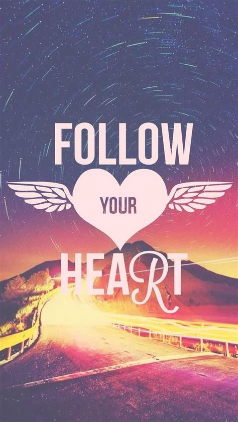 follow  heart beautiful quotes wallpapers  iphone