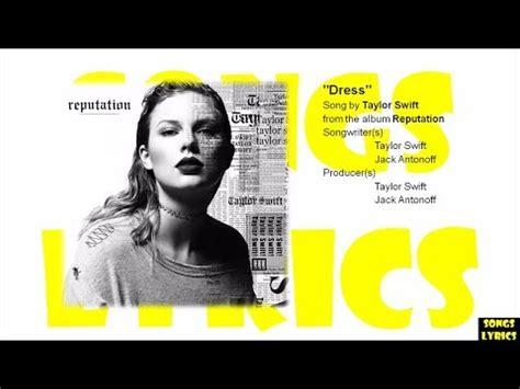 dress taylor swift lyrics reputation album youtube