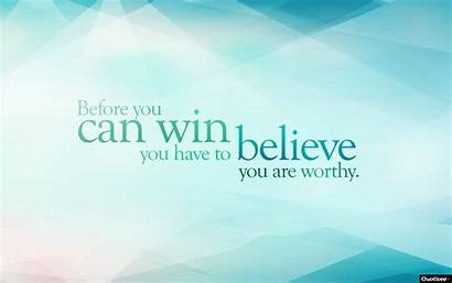 Win Quotes Winning Status Before Quote Believe