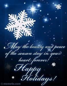 May the beauty and peace of the season stay in your heart