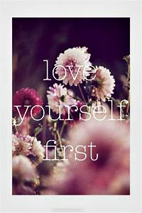 Love Yourself First Pictures, Photos, and Images for ...