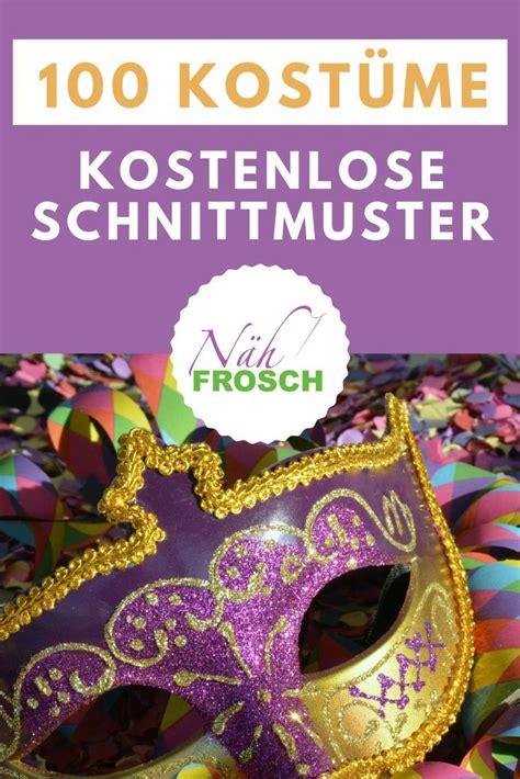 kinder karnevalskostüme selber nähen das freebook und kostenlose schnittmuster verzeichnis n 195 164 hen mit 195 188 ber 1 500 n 195 164 hanleitungen