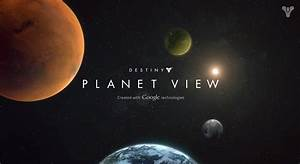 Explore Destiny's Solar System With Planet View | GotGame