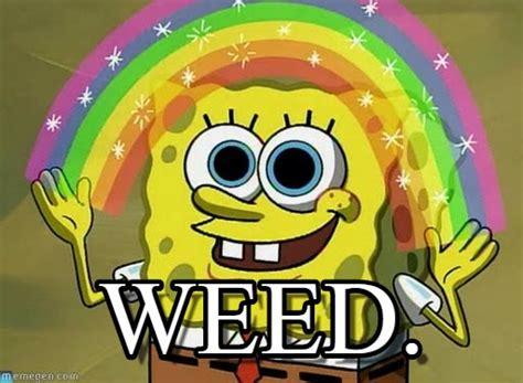 weed imagination spongebob meme  memegen