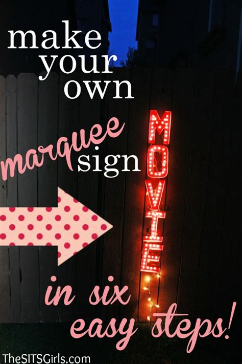 diy marquee sign for your backyard - How To Make A Movie Marquee Sign