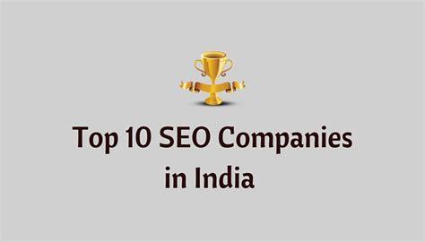 top seo companies top 10 best seo companies in india exclusive list 2018