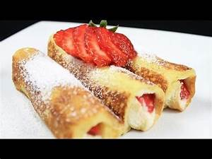 Strawberry French Toast Roll Ups YouTube