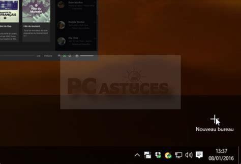 Créer Et Utiliser Plusieurs Bureaux Avec Windows 10