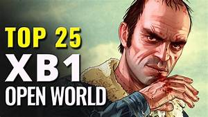 EpicAmazingTop 25 Xbox One Open World Games