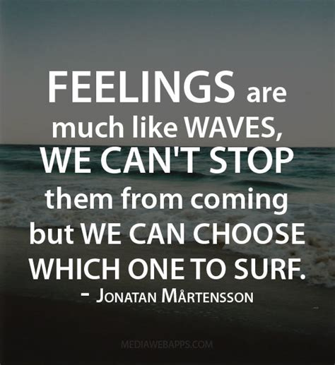 Feeling Quotes 62 Most Beautiful Feelings Quotes And Sayings