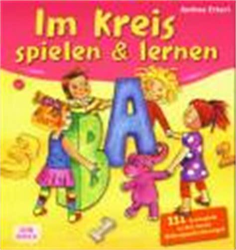 Abtreter Für Draußen by Das Kreisspiele Buch Temporeiche Und Ruhige Spielideen