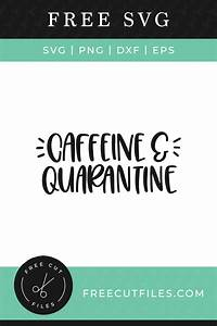 Brother Scan And Cut Design Software Caffeine Quarantine Free Svg Free Cut Files