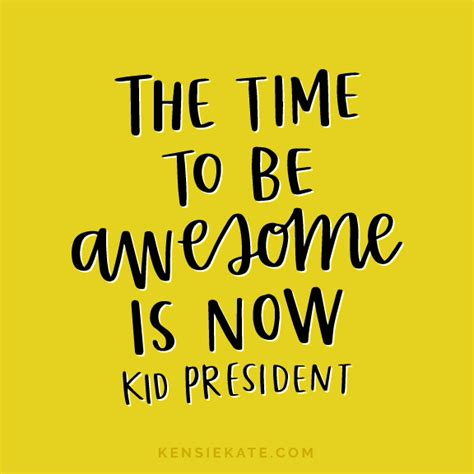 9 Kid President Quotes You Need In Your Life — Kensie Kate. Kush And Wizdom Quotes Tumblr. Winnie The Pooh Quotes That Will Make You Cry. Quotes Deep In Thought. Bible Quotes Strength. Summer Education Quotes. Adventure Quotes Alice In Wonderland. Relationship Quotes Problems. Funny Quotes You Can Do It