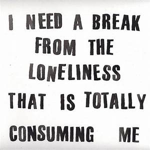 Lonely Life Quotes | I'm So Lonely...