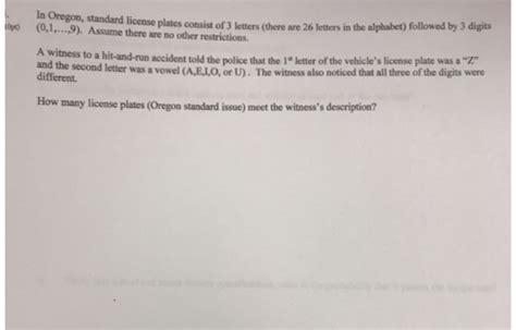 In Oregon, Standard License Plates Consist Of 3 Le