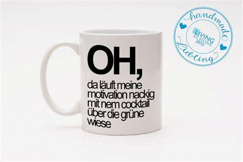 tasse motivation dawanda lieblinge mugs mugs