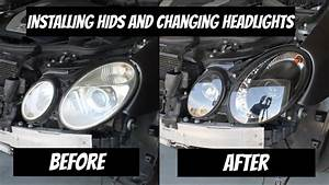 How To Install Hids And Change The Headlights For A