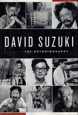 David Suzuki Books david suzuki the autobiography