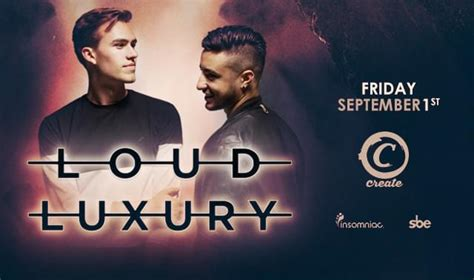 Loud Luxury Tickets At Create Nightclub In Los Angeles By