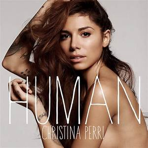 Human – Christina Perri   soundillustrated