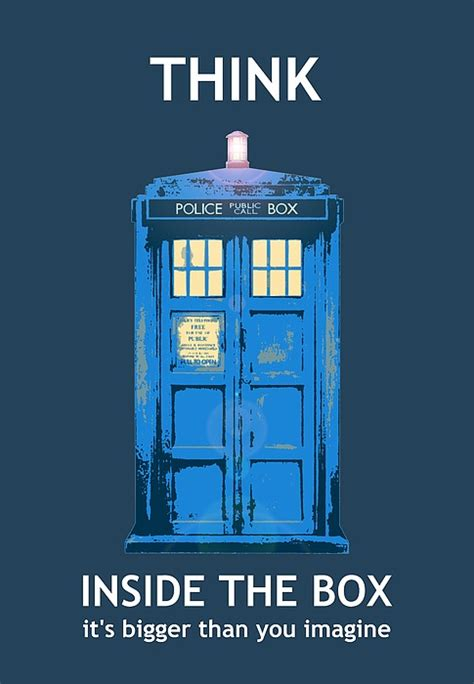 Think Inside The Box by Tardis Think Inside The Box By Richard Reeve