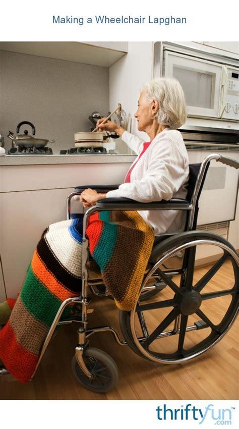 making  wheelchair lapghan thriftyfun