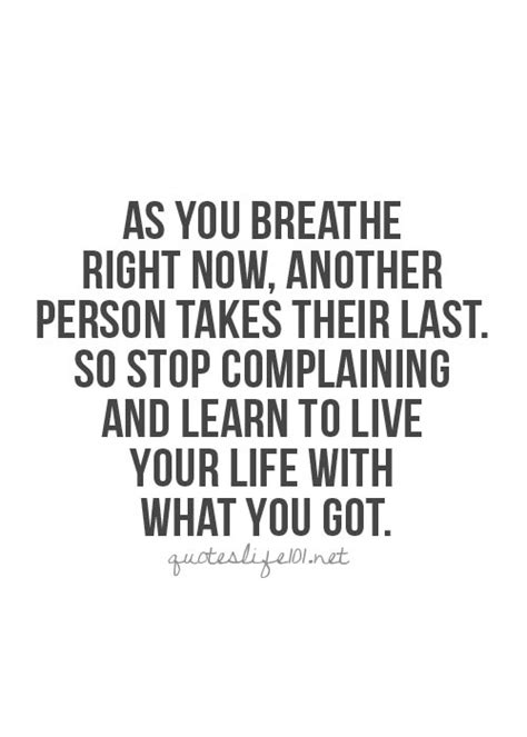 Quotes About Not Complaining. QuotesGram