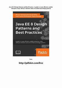 Java Ee 8 Design Patterns And Best Practices A Guide To