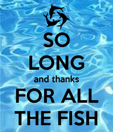So Long And Thanks For All The Fish Poster  Lj  Keep Calmomatic