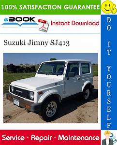 Suzuki Jimny Sj413 Service Repair Manual In 2020