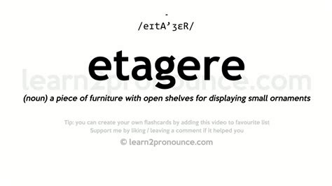 How To Pronounce Etagere by Etagere Pronunciation And Definition