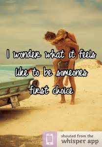 I Just Want to Be Someone's First-Choice