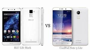 Blu Life Mark Vs Coolpad Note 3 Lite Comparison